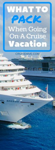 Here is an easy packing list on what to pack for your cruise vacation. Perfect for first-time cruisers. Including packing tips and items you might not think about.