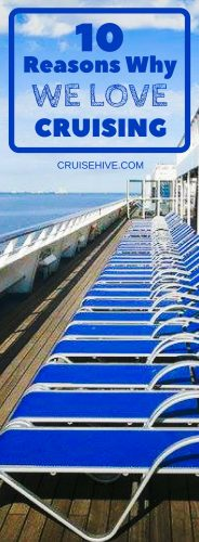10 Reasons Why We Love Cruising
