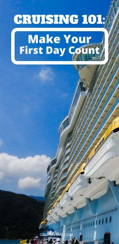 Cruising 101: Make Your First Day Count!