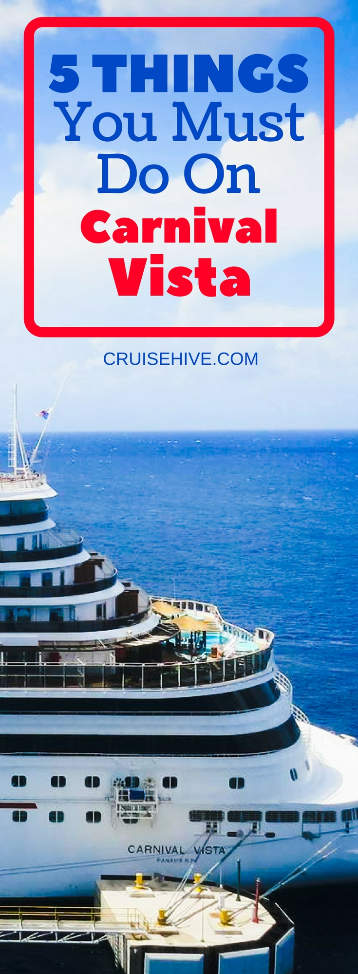 5 Things You Must Do On Carnival Vista