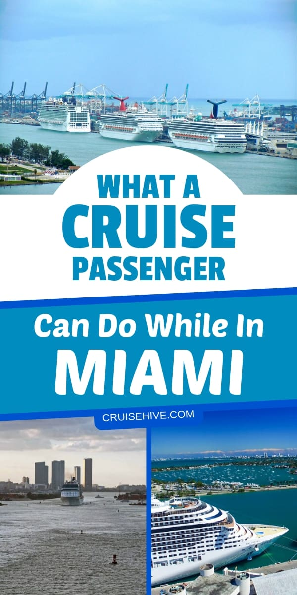 Cruise travel tips for what passengers can do while visiting Miami, Florida.