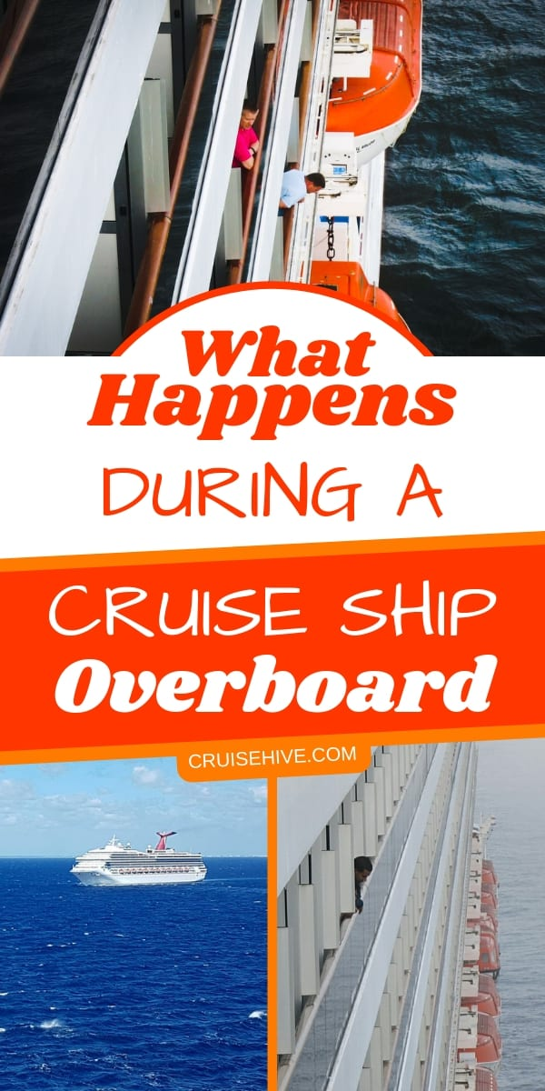 Cruise ship procedures on what happens during an overboard. Handy to know for before a cruise vacation.