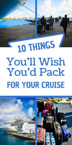 Here are the things you'll wish you'd pack for your cruise vacation. Don't leave these out of your packing list!