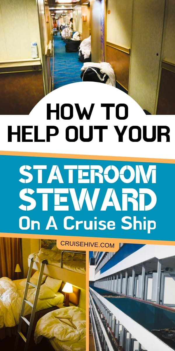 Cruise tips for helping out your stateroom steward during a cruise vacation.
