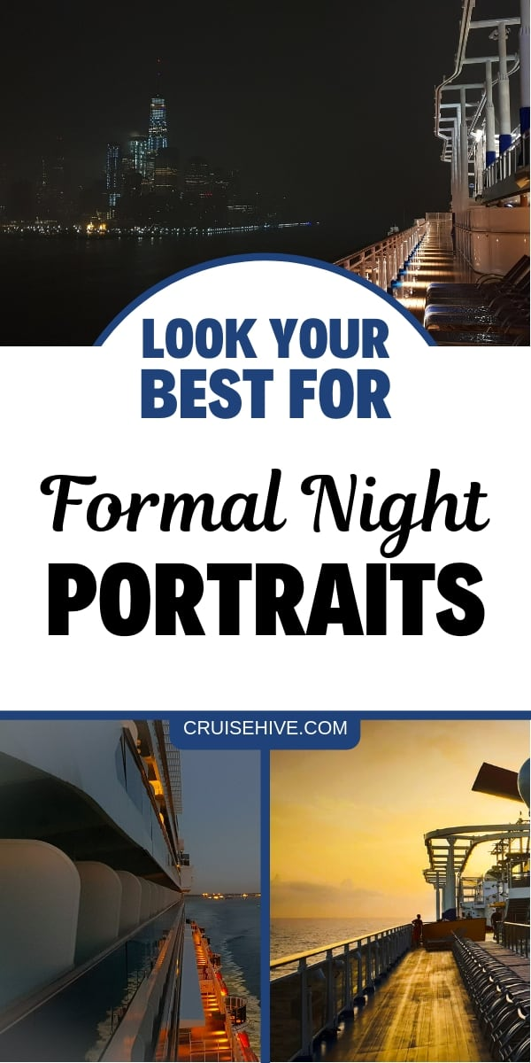 Formal night cruise tips for the next time you're on a cruise ship vacation.