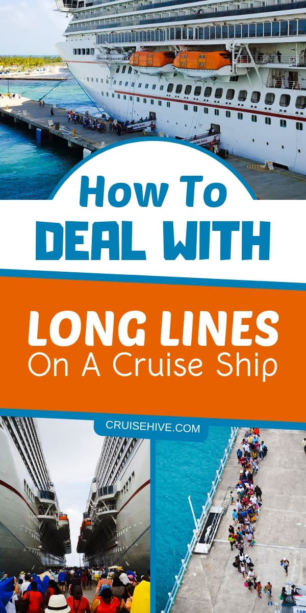 Cruise tips on dealing with long lines during a cruise vacation. Ways to skip waiting so you can have fun and relax.