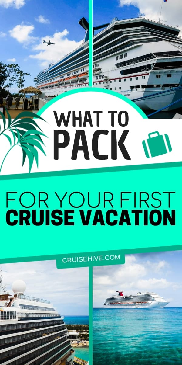 Packing list tips for your very first cruise vacation. Find out what's best to take and pack on your travels.