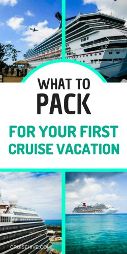 Let's find out what to pack for your first cruise vacation along with packing tips.