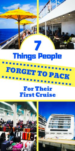 Traveling on your first cruise vacation? here are things people forget to pack.