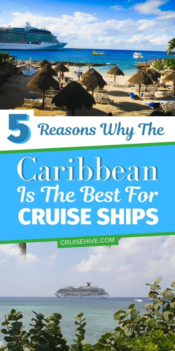 Caribbean Best for Cruise Ships