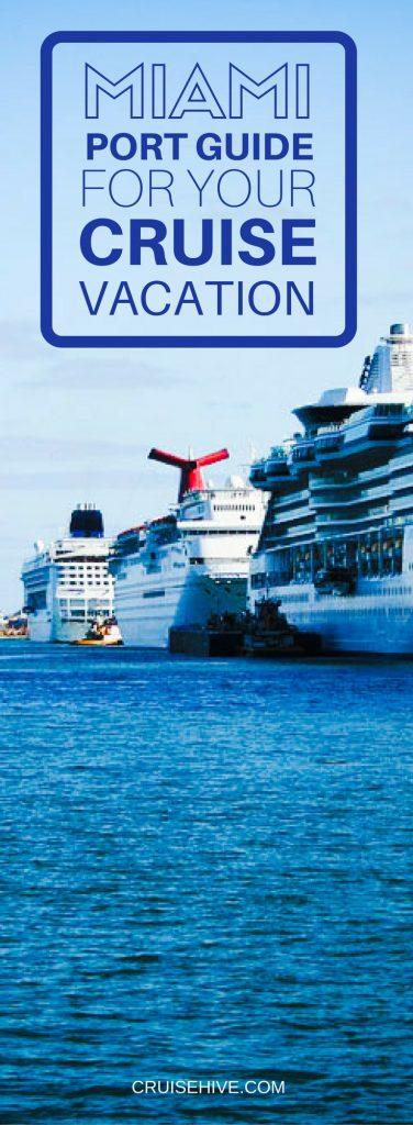 Miami Cruise Port Guide