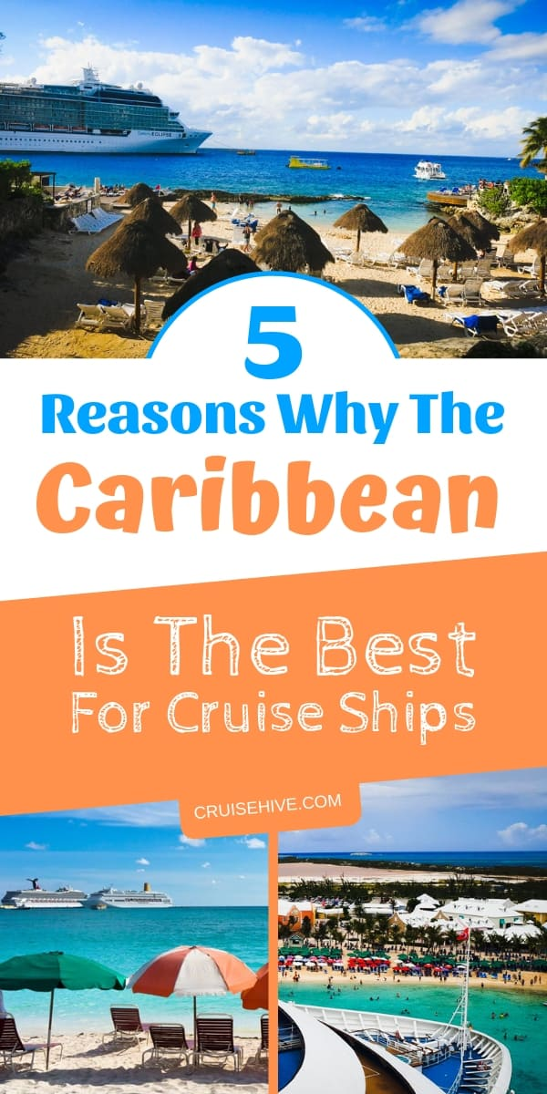 How about some travel inspiration? Here are five reasons why the Caribbean is the best for a cruise vacation.
