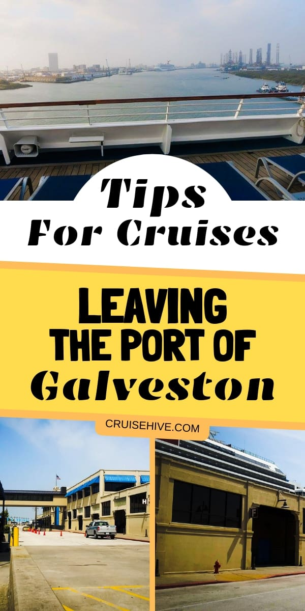 Tips for Cruises Leaving the Port of Galveston covering terminals and travel guide.