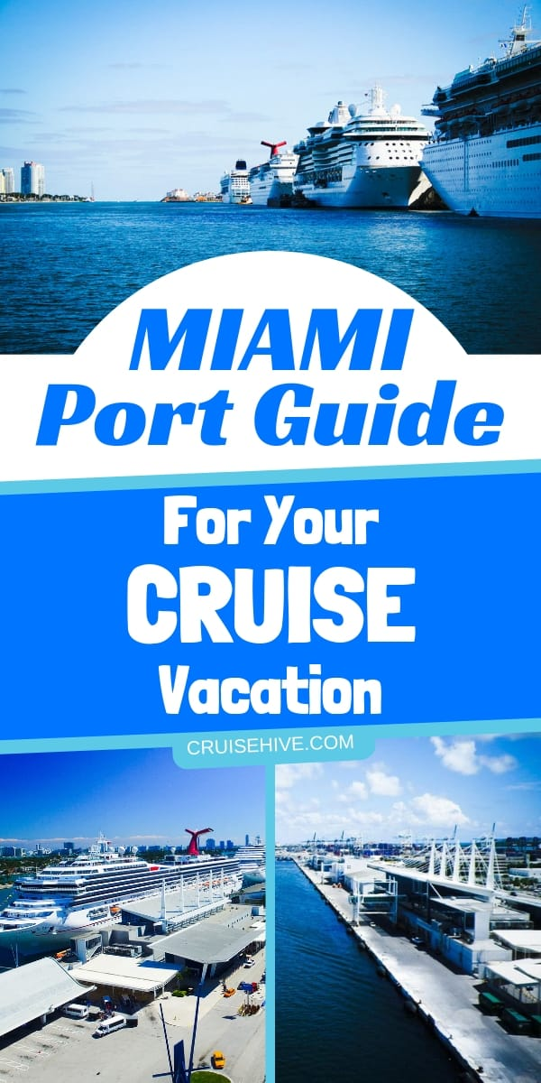 Here is a Miami port guide for your cruise vacation with more expanded details available. Essential to read if cruising out of the Florida port.
