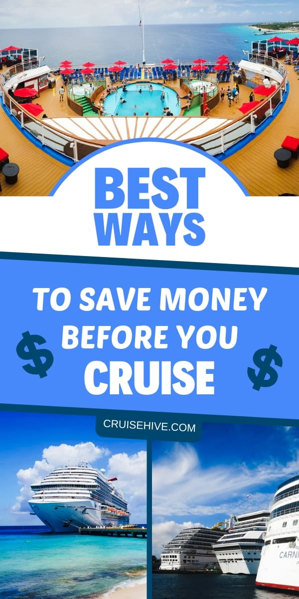 Save money tips before your cruise vacation. Some ways where you can budget when booking and lower the cost before you travel to the ship.