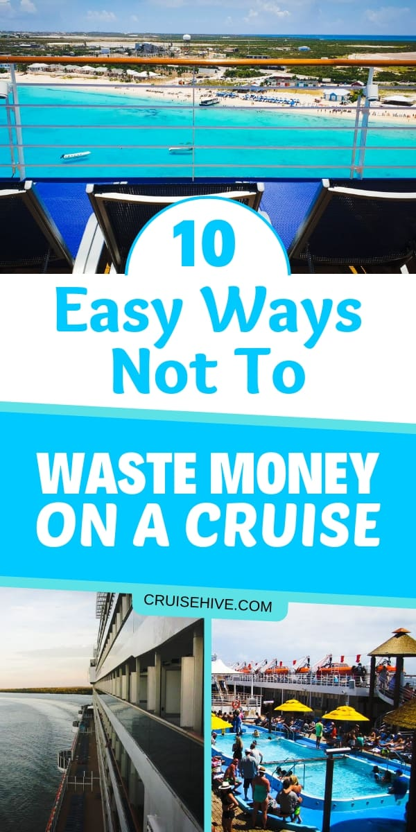 We've got money saving tips for your cruise vacation, follow these cruise tips to make sure you don't waste your dollars while on the ship.