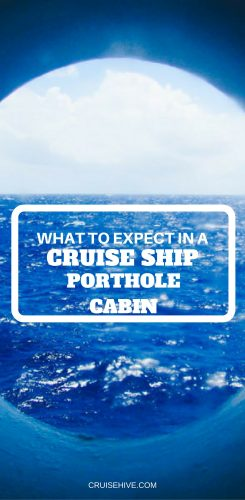 What to Expect in a Porthole Cabin