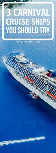 Here are 3 Carnival cruise ships which you should try for your next cruise vacation.