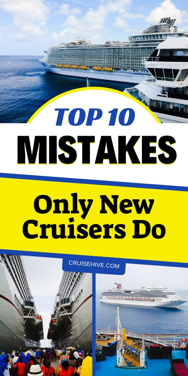 During a cruise vacation here are mistakes which you shouldn't do. These cruise tips apply to ship newbies.