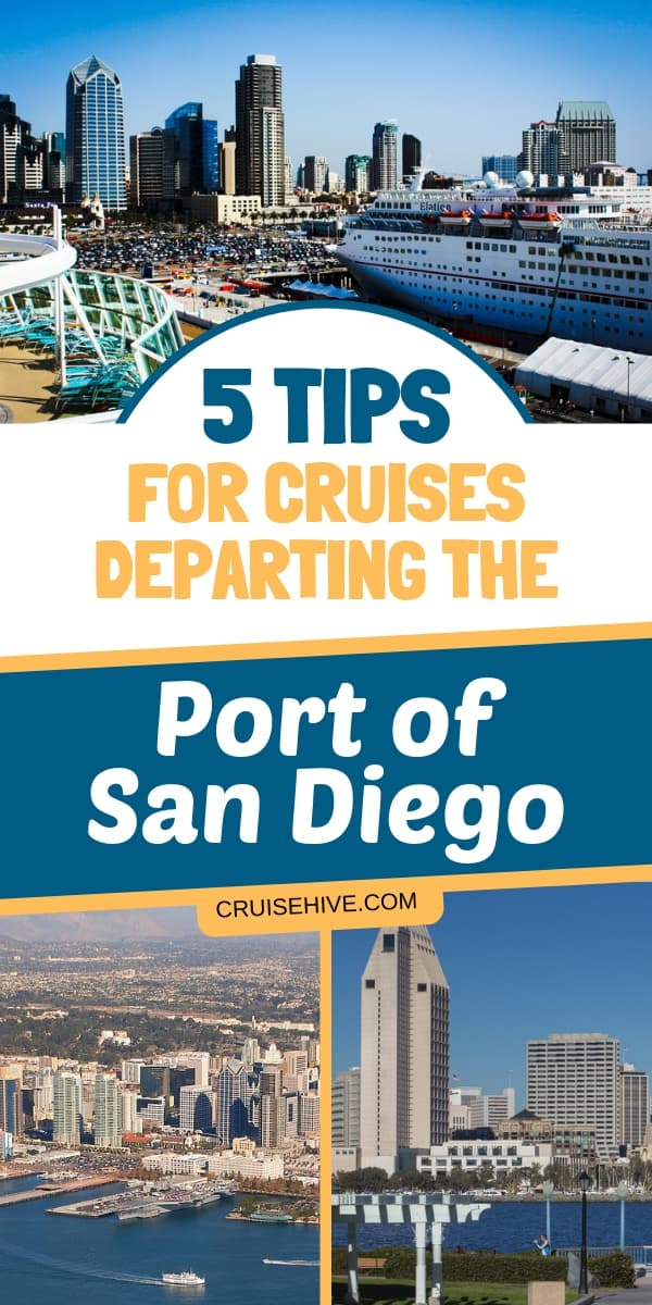 If you have a cruise vacation out of San Diego, California then here are 5 tips to help you out.
