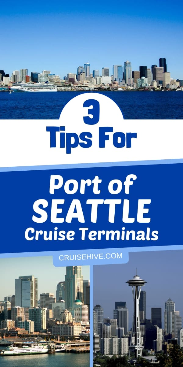 If you're heading out on a vacation out of Port of Seattle then here are 3 cruise tips for you.
