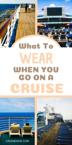 Have a cruise vacation coming up? Here's what you can wear during your travels.