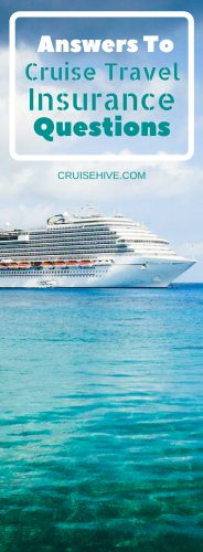 Unfortunate circumstances do happen on a cruise so here are some cruise travel insurance questions you might need the answer for. Consider these when choosing insurance for your next vacation.