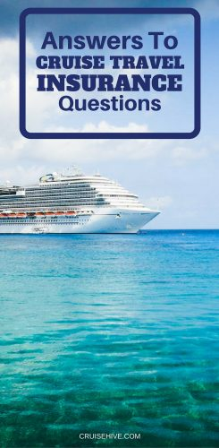 Answers to Cruise Travel Insurance Questions