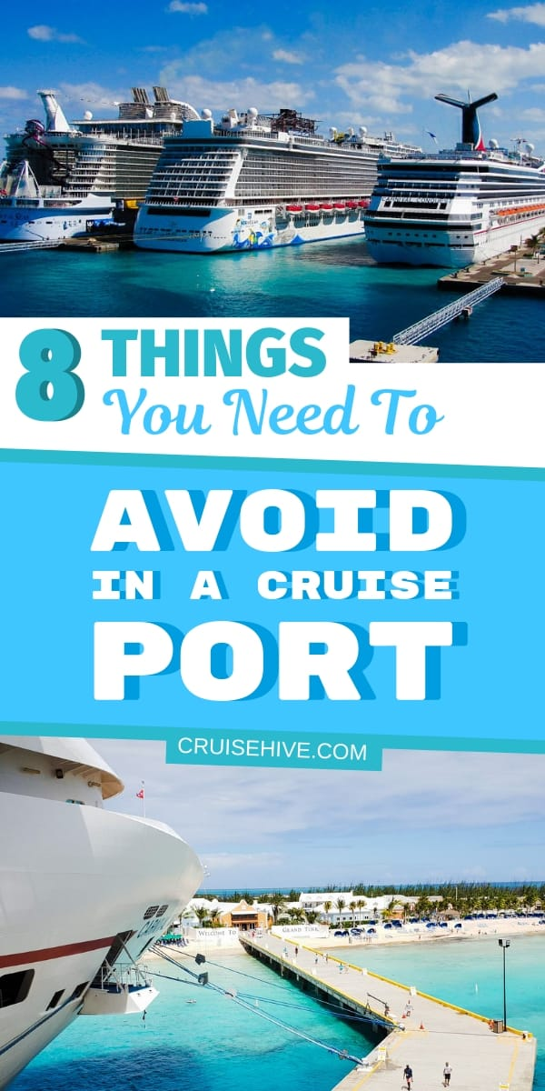 We've put together this guide on things to avoid in a cruise port during your cruise vacation. Staying safe when away from the ship is important and we cover that.