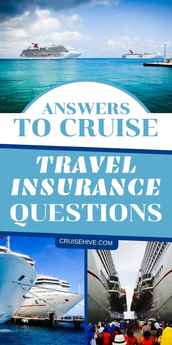 Travel insurance tips for a cruise vacation. Popular questions answered to make sure you're prepared.