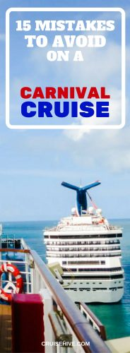 15 Mistakes to Avoid on a Carnival Cruise