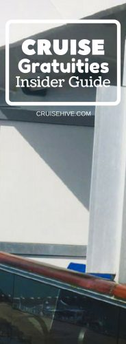 Cruise Gratuities Insider Guide (Whom to Tip and How Much)