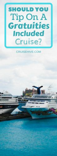 Should You Tip on a Gratuities-Included Cruise?