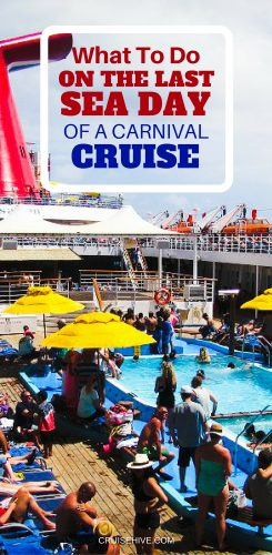 What to Do on the Last Sea Day of a Carnival Cruise