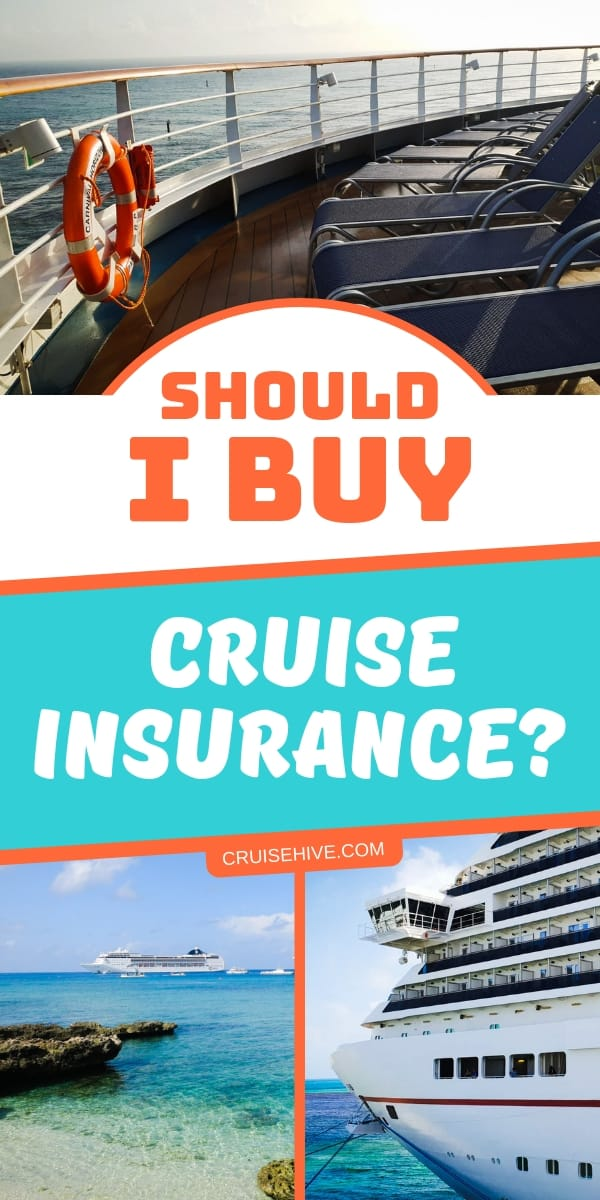 Important cruise tips on if you should buy cruise insurance. Always make sure you are prepared for the unexpected during a cruise vacation.