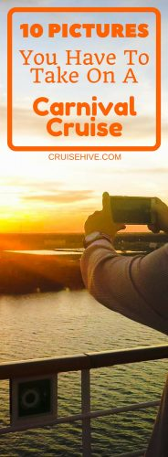 10 Pictures You Have to Take on a Carnival Cruise for your Cruise Vacation