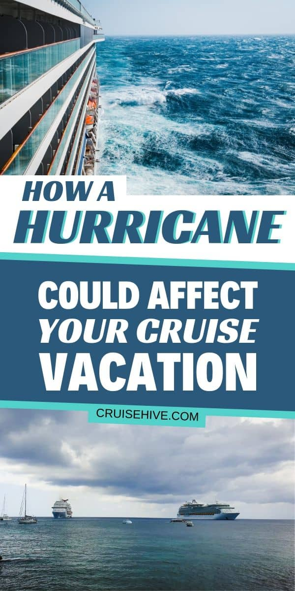 It's Hurricane season so find out how the storm can affect your cruise vacation. Covering cancellations, itinerary changes and weather tips.