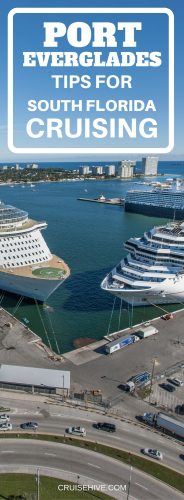 Port Everglades Tips for South Florida Cruising