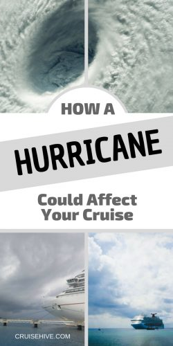 Be prepared for your cruise vacation and follow these travel tips on how a Hurricane can make an impact.