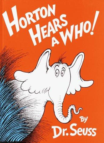 Dr. Seuss' beloved children's book Horton Hears a Who!