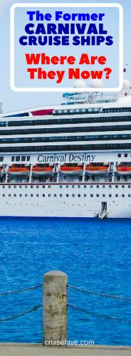 The Former Carnival Cruise Ships, Where Are They Now?