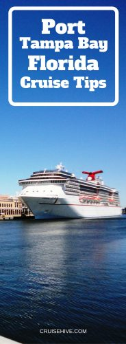 Port Tampa Bay Florida Cruise Tips