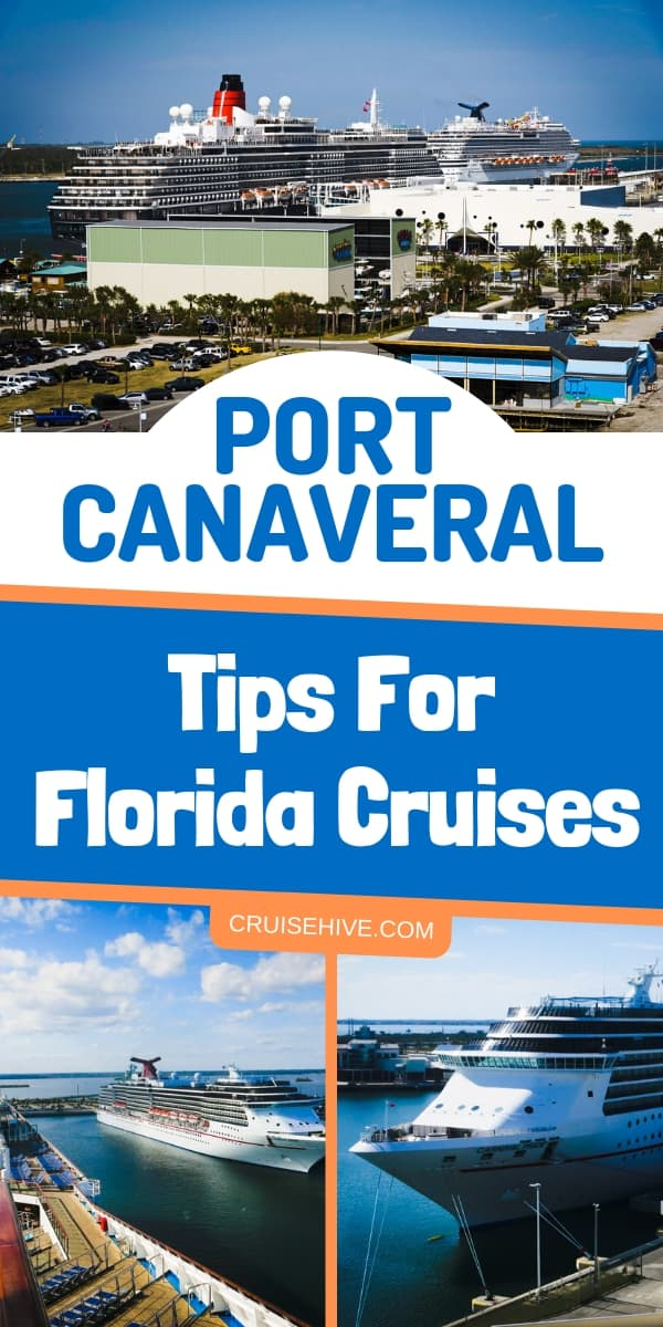 Florida cruise tips for Port Canaveral covering terminal details and transportation.