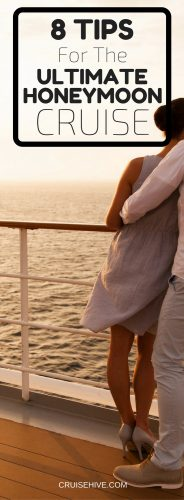 8 Tips For The Ultimate Honeymoon Cruise