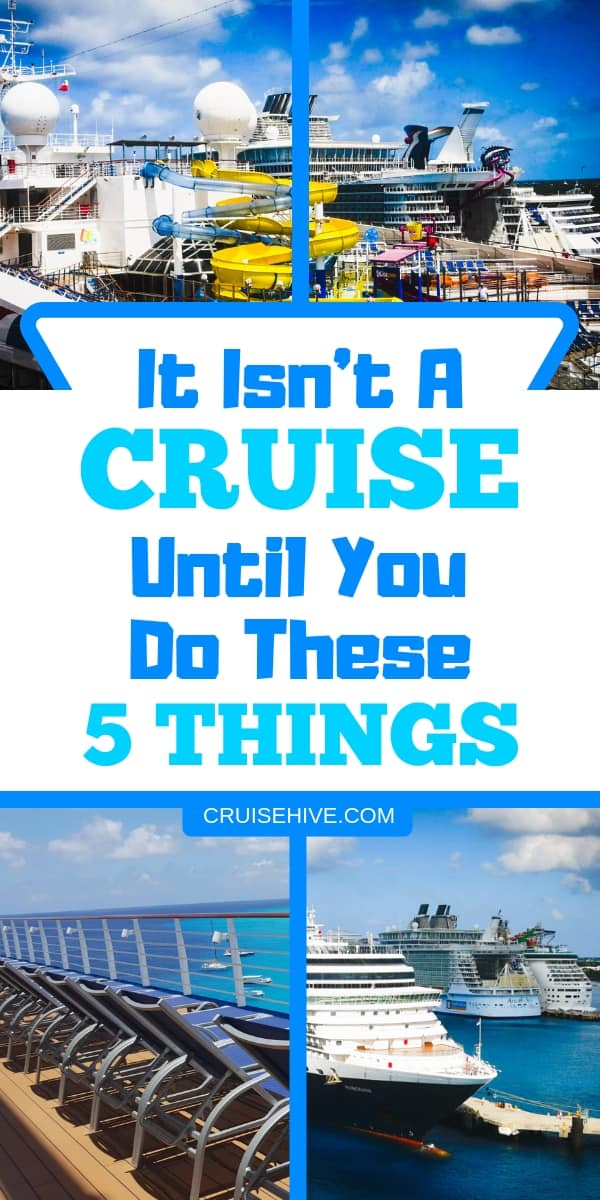 During a cruise vacation, there are certain things which you must do on the ship to make it a real experience. Cruise tips on things you really should do.