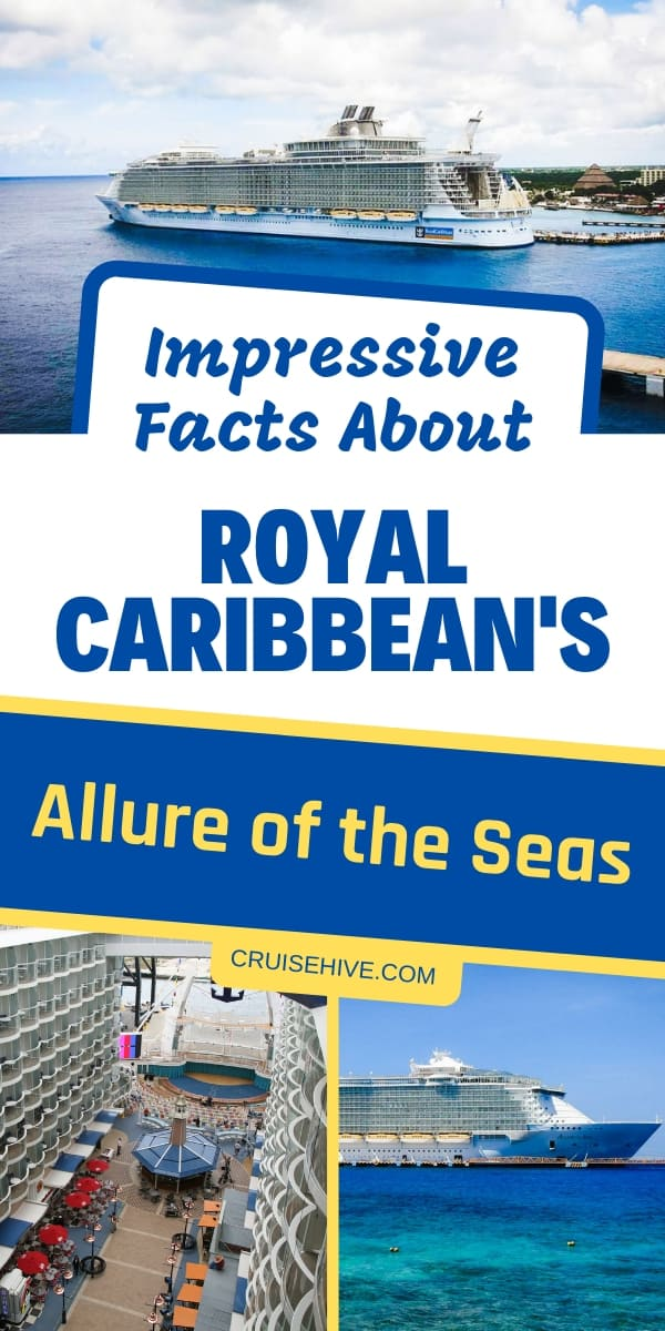 Cruise tips and facts on Royal Caribbean's Allure of the Seas, a large cruise ship in the Oasis-class.