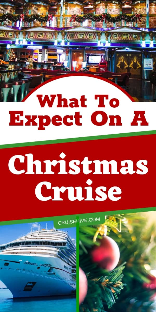 If you're thinking about a cruise vacation for the festive season then here are cruise tips on what to expect on a Christmas cruise.