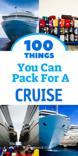 We've put together 100 packing tips for your cruise vacation. Even use as a packing list.