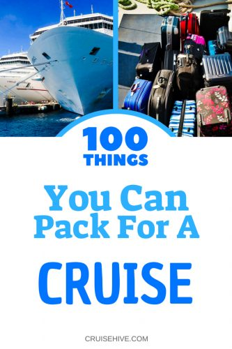 Use these 100 cruise packing tips to help you get ready for your cruise vacation.
