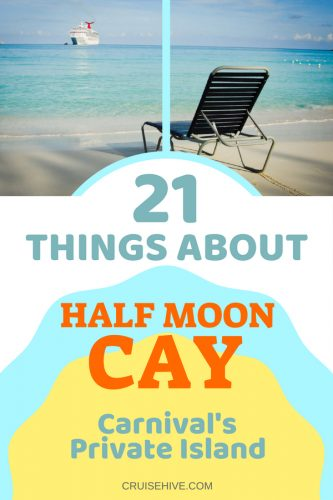 Have a cruise vacation with this destination? Here are things about Half Moon Cay, Bahamas, Carnival's private island.